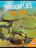 Dragonflies Matter