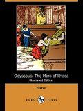 Odysseus: The Hero of Ithaca (Illustrated Edition) (Dodo Press)