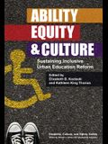 Ability, Equity, and Culture: Sustaining Inclusive Urban Education Reform