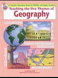 Teaching the Five Themes of Geography, Middle and Upper Grades