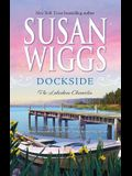 Dockside (Lakeshore Chronicles, Book 3)