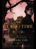 Glass of Time: The Secret Life of Miss Esperanza Gorst