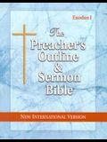 Preacher's Outline & Sermon Bible-NIV-Exodus I: Chapters 1-18