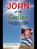 John of the Smiles: The Story of a Boy Who Transformed People Around Him
