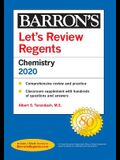 Let's Review Regents: Chemistry--Physical Setting 2020