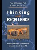 Thinking with Excellence: Navigating the College Journey and Beyond
