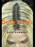 Dark Roots: Stories