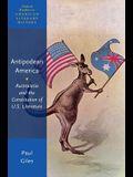 Antepodean America: Australasia and the Constitution of U.S. Literature