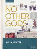 No Other Gods - Leader Kit: The Unrivaled Pursuit of Christ