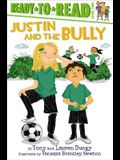 Justin and the Bully: Ready-To-Read Level 2
