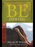 Be Daring: Put Your Faith Where the Action Is: NT Commentary Acts 13-28