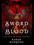 Sword & Blood: The Vampire Musketeers