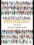 Multicultural Psychology: Third Edition
