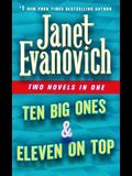 Ten Big Ones & Eleven on Top: Two Novels in One