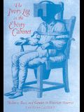 The Ivory Leg in the Ebony Cabinet: Madness, Race, and Gender in Victorian America
