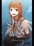 Spice and Wolf, Volume 8: The Town of Strife I
