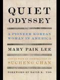 Quiet Odyssey: A Pioneer Korean Woman in America