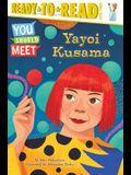 Yayoi Kusama: Ready-To-Read Level 3
