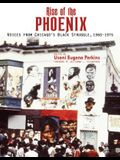 Rise of the Phoenix: Voices from Chicago's Black Struggle 1960-1975