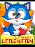 I'm Just a Little Kitten