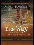 The Way: Walking in the Footsteps of Jesus