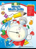More Minute Math Drills, Grades 1 - 3: Addition and Subtraction