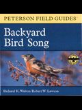 A Field Guide to Backyard Bird Song: Eastern and Central North America
