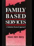 Family Based Services: A Solution-Based Approach