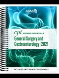 CPT Coding Essentials for General Surgery and Gastroenterology 2021