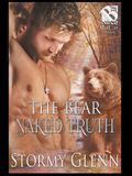 The Bear Naked Truth [Bear Essentials] (The Stormy Glenn ManLove Collection)