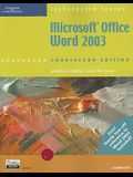 Microsoft Office Word 2003, Illustrated Complete, CourseCard Edition (Illustrated (Thompson Learning))