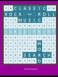 Classic Rock and Roll Music Large Print Word Search