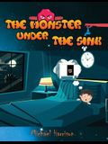 The Monster Under The Sink