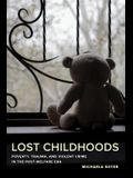 Lost Childhoods: Poverty, Trauma, and Violent Crime in the Post-Welfare Era