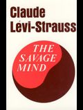 The Savage Mind (The Nature of Human Society Series)