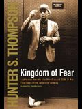 The Kingdom of Fear: Loathsome Secrets of a Star-Crossed Child in the Final Days of the American Century