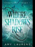 Where Shadows Rise
