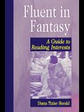Fluent in Fantasy: A Guide to Reading Interests