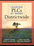 Leading Plcs at Work(r) Districtwide: From Boardroom to Classroom (a Leadership Guide for Teams Districtwide to Collaborate Effectively for Continuous