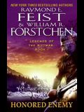 Honored Enemy: Legends of the Riftwar, Book 1