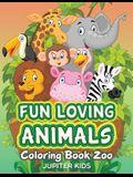 Fun Loving Animals: Coloring Book Zoo