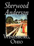Winesburg, Ohio by Sherwood Anderson, Fiction, Classics, Literary