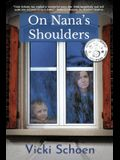 On Nana's Shoulders
