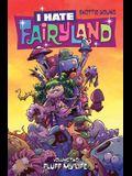 I Hate Fairyland Volume 2: Fluff My Life