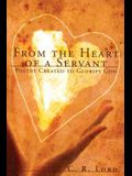 From The Heart of a Servant: Poetry Created to Glorify God