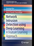 Network Intrusion Detection Using Deep Learning: A Feature Learning Approach