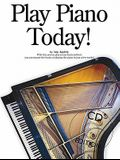 Play Piano Today! [With CD]