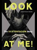 Look at Me!: The Xxxtentacion Story