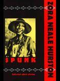 Spunk: The Selected Short Stories of Zora Neale Hurston