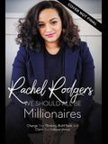 We Should All Be Millionaires: A Woman's Guide to Earning More, Building Wealth, and Gaining Economic Power